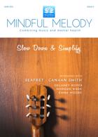 Mindful Melody Magazine Issue Issue 06
