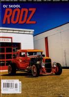 Ol Skool Rodz Magazine Issue OCT-NOV