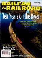 Railfan & Railroad Magazine Issue AUG 21