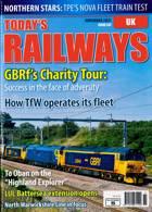Todays Railways Uk Magazine Issue NOV 21
