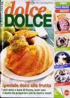 Di Dolce In Dolce Magazine Issue 99