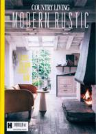 Country Living Modern Rustic Magazine Issue NO 20