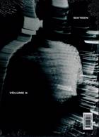 Sixteen Journal Magazine Issue 06
