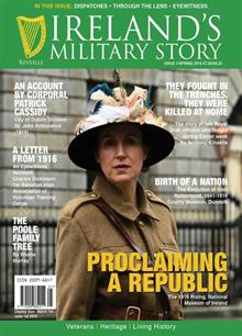 Ireland's Military Story Issue 1 - Spring 2016 Magazine Issue Iss1/Spr 16