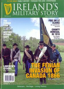 Ireland's Military Story Issue 2 - Summer 2016 Magazine Issue Iss 2/Sum16