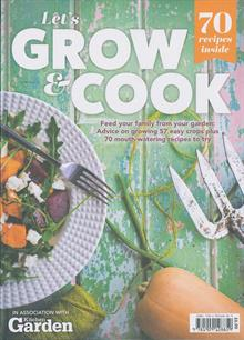 Lets Grow & Cook Magazine ONE SHOT Order Online