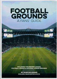 Football Grounds A Fans Guide Magazine 2019 Order Online