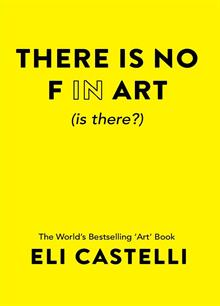 There Is No F In Art (Is There?)  Magazine Ed. 1 Order Online