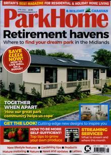 Park Home & Holiday Caravan Magazine JUN 20 Order Online