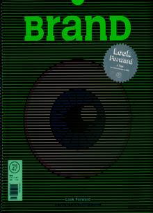 Brand Magazine Issue 47
