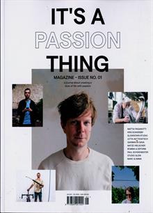 Its A Passion Thing Magazine 01 Order Online