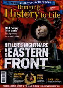 Bringing History To Life Magazine NO 45 Order Online