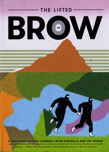 The Lifted Brow Magazine Issue 45
