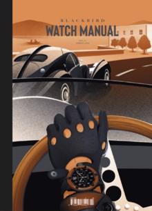 Blackbird Watch Manual Magazine Vol 4 Order Online