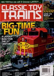 Classic Toy Trains Magazine Issue MAR 21