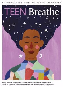 Teen Breathe Magazine Issue NO 25