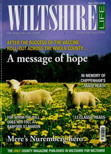 Wiltshire Life Magazine Issue APR 21