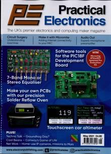 Practical Electronics Magazine MAY 21 Order Online