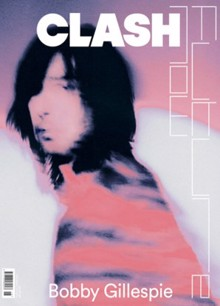 Clash 118 Bobby Gillespie Magazine Issue 118 BobbyG