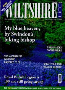Wiltshire Life Magazine Issue MAY 21