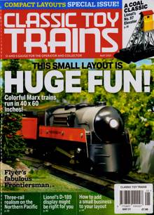 Classic Toy Trains Magazine MAY 21 Order Online