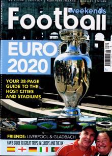 Football Weekends Magazine JUN 21 Order Online