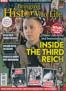 Bringing History To Life Magazine Issue NO 58