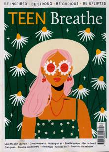 Teen Breathe Magazine Issue NO 28
