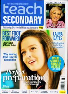 Teach Secondary Magazine Issue VOL10/6