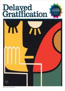 Delayed Gratification  Magazine Issue 43 Order Online